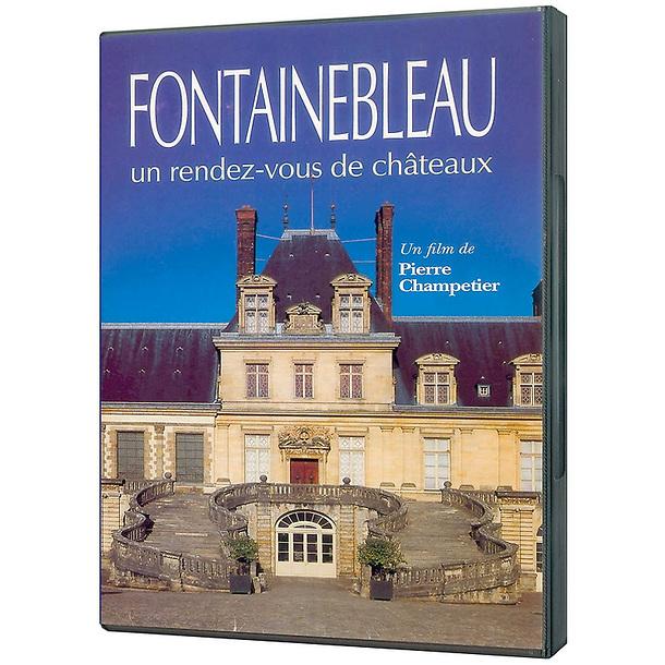DVD Fontainebleau un rendez-vous de châteaux
